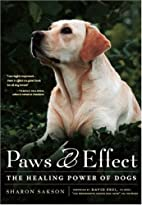 Paws & Effect: The Healing Power of Dogs by…