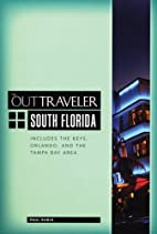The Out Traveler: South Florida: Includes…