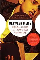 Between Men 2: Original Fiction by…