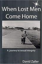When Lost Men Come Home by David Zailer