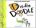 D is for Doodle by Deborah Zemke