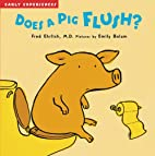Does a Pig Flush? by Fred Ehrlich