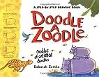 Doodle a Zoodle by Deborah Zemke