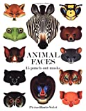 Valat, Pierre-Marie: Animal Faces: 15 Punch-out Masks