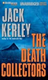 Jack Kerley: The Death Collectors