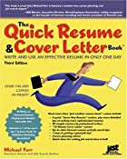 The Quick Resume & Cover Letter Book: Write…