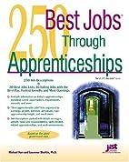 250 Best Jobs Through Apprenticeships (200…