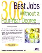 300 Best Jobs Without a Four-Year Degree by…