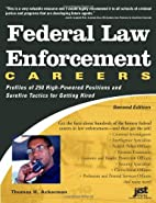 Federal Law Enforcement Careers: Profiles of…