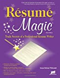 Whitcomb, Susan Britton: Resume Magic: Trade Secrets of a Professional Resume Writer