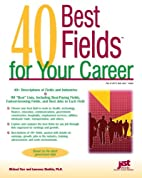 40 Best Fields for Your Career by Michael…