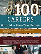 Top 100 Careers Without a Four-Year Degree…