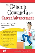 The Career Coward's Guide to Career…