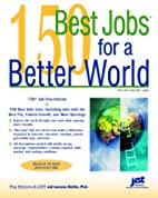 150 Best Jobs for a Better World by Laurence…