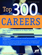 Top 300 Careers: Your Complete Guidebook to…