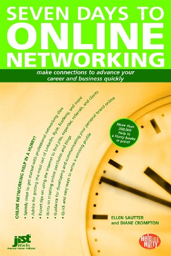 seven-days-to-online-networking-make-connections-to-advance-your-career-and-business-quickly-help-in-a-hurry
