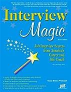 Interview Magic: Job Interview Secrets from…