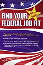 Find Your Federal Job Fit by Janet M. Ruck