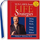 Phillip C. McGraw: The Ten Laws from Life Strategies: Doing What Works, Doing What Matters (With Ribbon Bookmark) (Charming Petite)