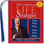 The Ten Laws from Life Strategies: Doing…