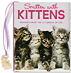 Smitten With Kittens: Musings from the…