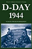 Neillands, Robin: D-Day 1944: Voices from Normandy
