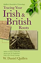 Tracing Your Irish & British Roots by W.…