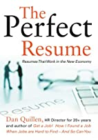 The Perfect Resume: Resumes That Work in the…