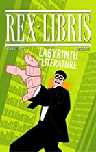 Rex Libris #2 (Volume 1,Issue 2) by James…