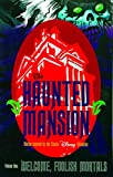 Roman Dirge: Haunted Mansion Volume One: Welcome Foolish Mortals