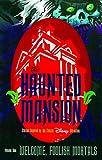Roman Dirge: Haunted Mansion Volume One: Welcome Foolish Mortals
