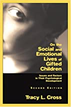 On the Social and Emotional Lives of Gifted…
