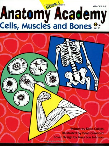 anatomy-academy-book-1-cells-muscles-and-bones