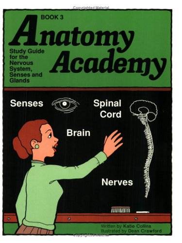 anatomy-academy-book-3-nervous-system-senses-and-glands-anatomy-academy-anatomy-academy
