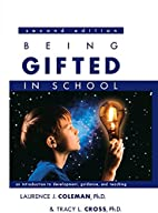 Being Gifted in School: An Introduction to…