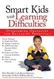 Rich Weinfeld: Smart Kids with Learning Difficulties: Overcoming Obstacles and Realizing Potential