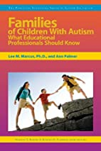 Families of Children With Autism: What…