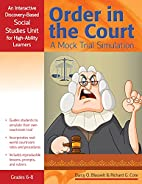 Order in the Court: A Mock Trial Simulation:…