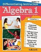 Differentiating Instruction in Algebra 1:…