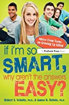 If I'm So Smart, Why Aren't the Answers by…