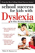 School Success for Kids With Dyslexia and…