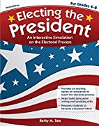 Electing the President: An Interactive…