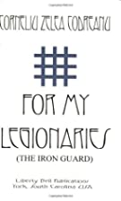 For My Legionaries: The Iron Guard by…