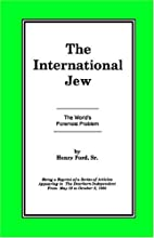 The International Jew: The World's Foremost…