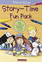 Story-Time Fun Pack (Hopscotch Hill School:…