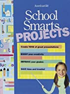 School Smarts Projects: Create TONS of great…