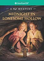 Midnight in Lonesome Hollow by Kathleen…