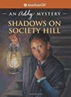 Shadows on Society Hill by Evelyn Coleman