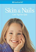 Skin and Nails: Care Tips for Girls…