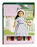 McAliley, Susan: Felicity Fashion Studio (American Girl Fashion Studio)